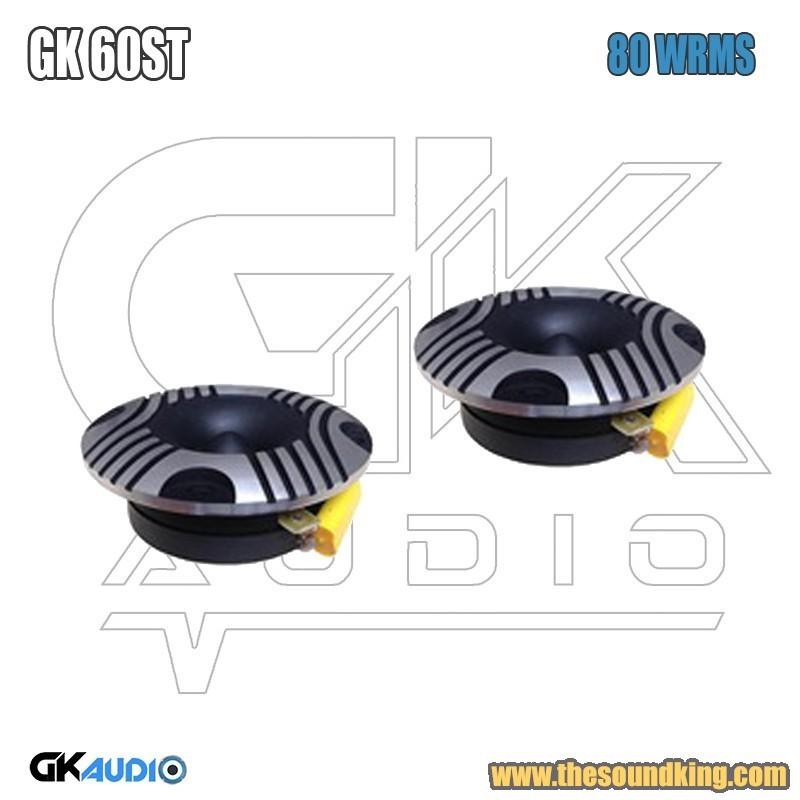Tweeters GK Audio GK 60ST